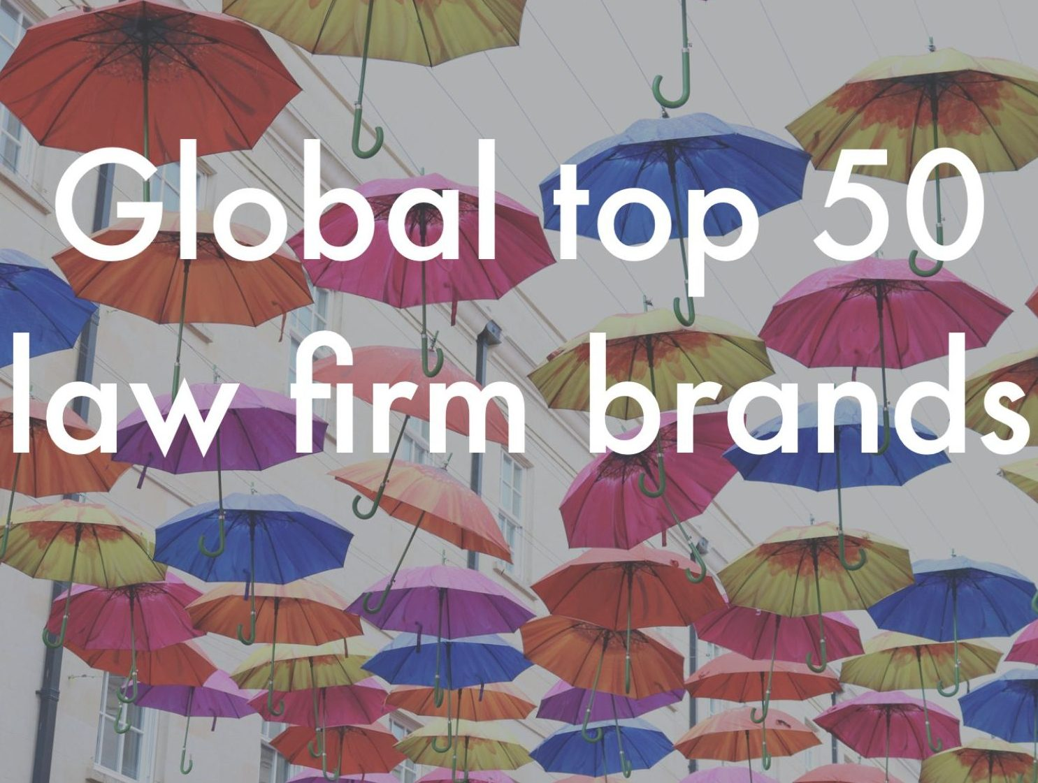 global top 50 most valuable law firm brands
